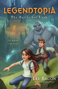 Cover Legendtopia Book #1: The Battle for Urth
