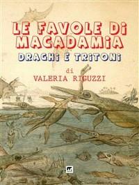 Cover Le favole di Macadamia - Draghi e tritoni