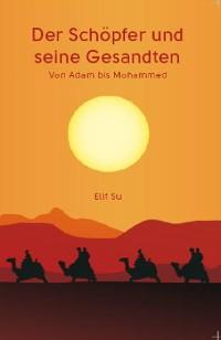 Cover Der Schöpfer und seine Gesandten