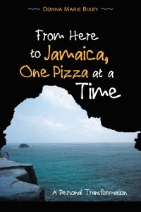 Cover From Here to Jamaica, One Pizza at a Time