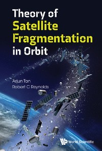 Cover Theory Of Satellite Fragmentation In Orbit