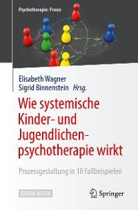 Cover Wie systemische Kinder- und Jugendlichenpsychotherapie wirkt