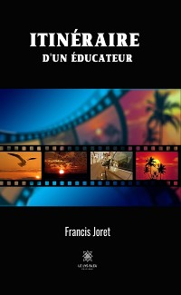 Cover Itinéraire d'un éducateur