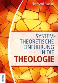 Cover Systemtheoretische Einführung in die Theologie