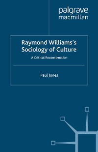 Cover Raymond Williams's Sociology of Culture