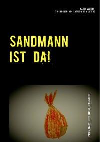 Cover Sandmann ist da!