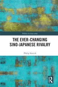 Cover Ever-Changing Sino-Japanese Rivalry