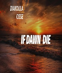 Cover If dawn die