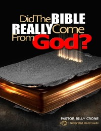 Cover Did the Bible Really Come from God?