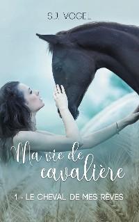 Cover Ma vie de cavalière