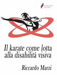 Cover Il karate come lotta alla disabilità visiva