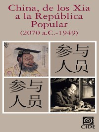 Cover China, de los Xia a la República Popular (2070 a.C.-1949)