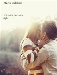 Cover Life Lasts But One Night