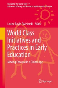 Cover World Class Initiatives and Practices in Early Education