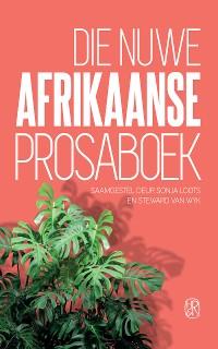 Cover Die nuwe Afrikaanse Prosaboek