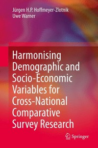 Cover Harmonising Demographic and Socio-Economic Variables for Cross-National Comparative Survey Research