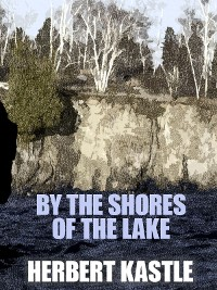 Cover By the Shores of the Lake