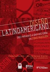 Cover Diseño latinoamericano: diez miradas a una historia en construcción