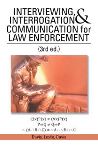 Cover Interviewing, Interrogation & Communication for Law Enforcement