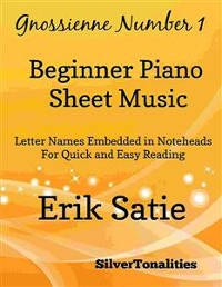 Cover Gnossienne Number 1 Beginner Piano Sheet Music