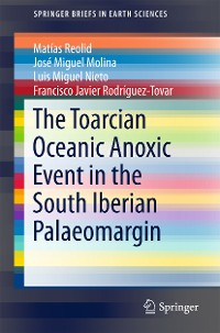 Cover The Toarcian Oceanic Anoxic Event in the South Iberian Palaeomargin