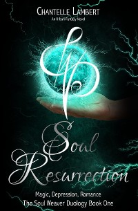 Cover Soul Resurrection: Soul Weavers Duology (Book One)