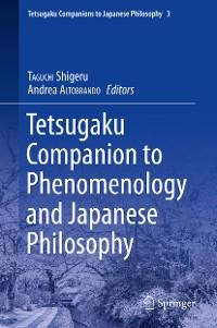 Cover Tetsugaku Companion to Phenomenology and Japanese Philosophy