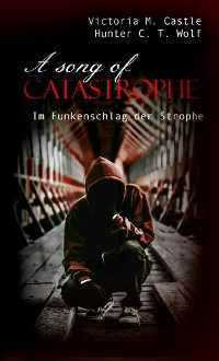 Cover A song of Catastrophe