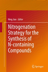 Cover Nitrogenation Strategy for the Synthesis of N-containing Compounds