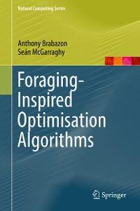 Cover Foraging-Inspired Optimisation Algorithms