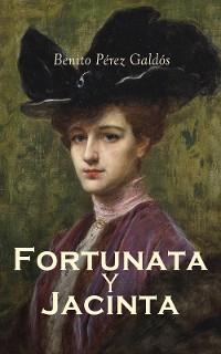 Cover Fortunata y Jacinta: dos historias de casadas