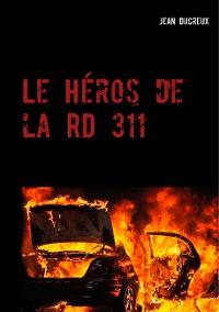 Cover Le Héros de la RD 311