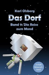 Cover Das Dorf Band 9: Die Reise zum Mond