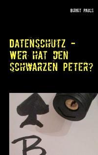 Cover Datenschutz - Wer hat den schwarzen Peter?