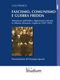 Cover Fascismo, comunismo e Guerra Fredda