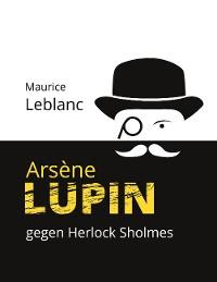 Cover Arsène Lupin gegen Herlock Sholmes
