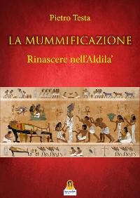 Cover La Mummificazione