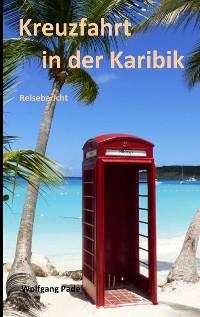 Cover Kreuzfahrt in der Karibik