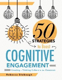 Cover Fifty Strategies to Boost Cognitive Engagement