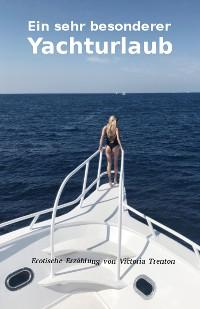 Cover Ein sehr besonderer Yachturlaub