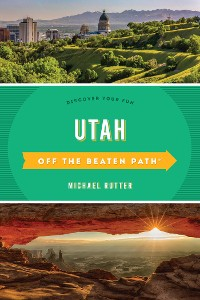 Cover Utah Off the Beaten Path