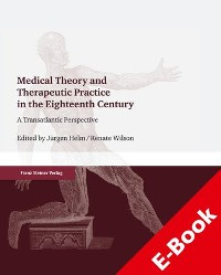 Cover Medical Theory and Therapeutic Practice in the Eighteenth Century
