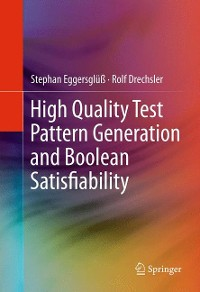 Cover High Quality Test Pattern Generation and Boolean Satisfiability