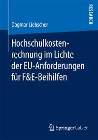 Cover Hochschulkostenrechnung im Lichte der EU-Anforderungen für F&E-Beihilfen