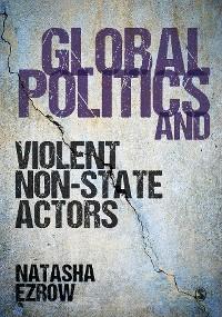 Cover Global Politics and Violent Non-state Actors