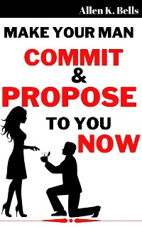 Cover Make Your Man Propose to You in Two Weeks