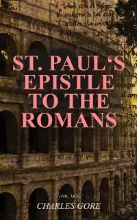 Cover St. Paul's Epistle to the Romans (Vol. 1&2)