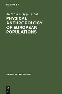 Cover Physical Anthropology of European Populations
