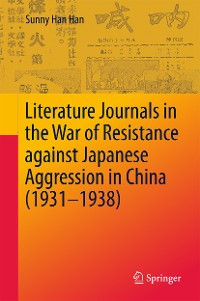 Cover Literature Journals in the War of Resistance against Japanese Aggression in China (1931-1938)