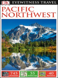 Cover DK Eyewitness Travel Guide Pacific Northwest